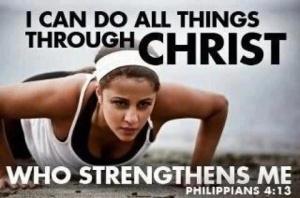 through Christ Jesus who strengthens me